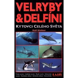 Kniha VELRYBY A DELFÍNI